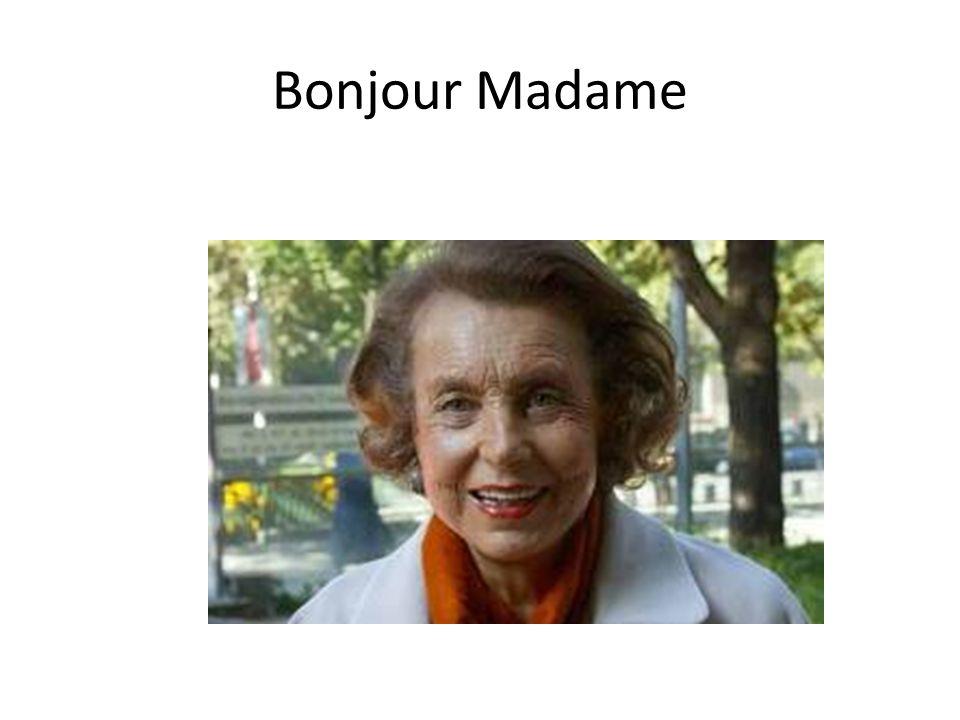 Bonjour Madame