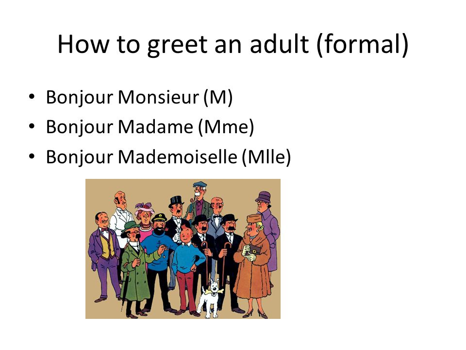 How to greet an adult (formal)