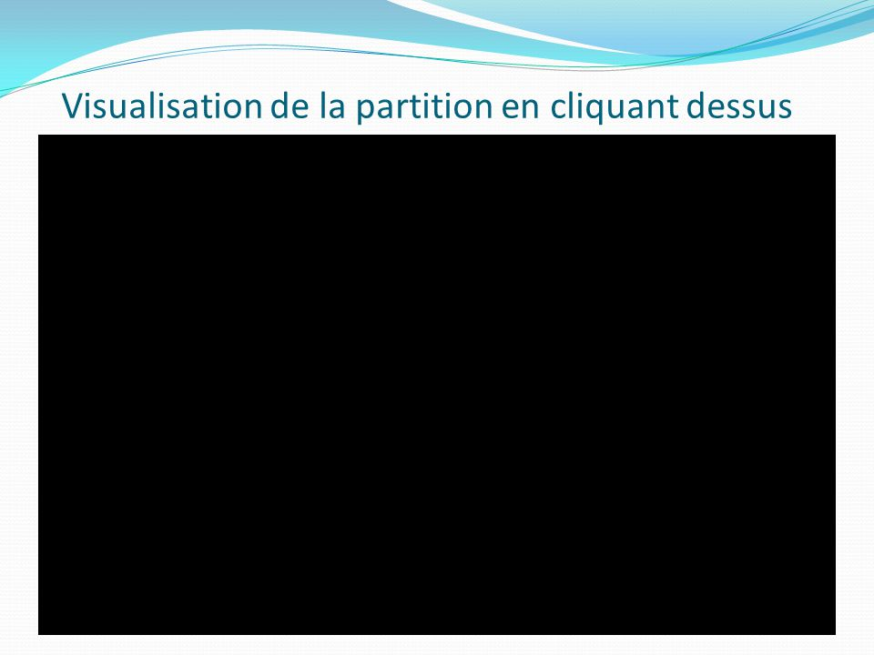 Visualisation de la partition en cliquant dessus