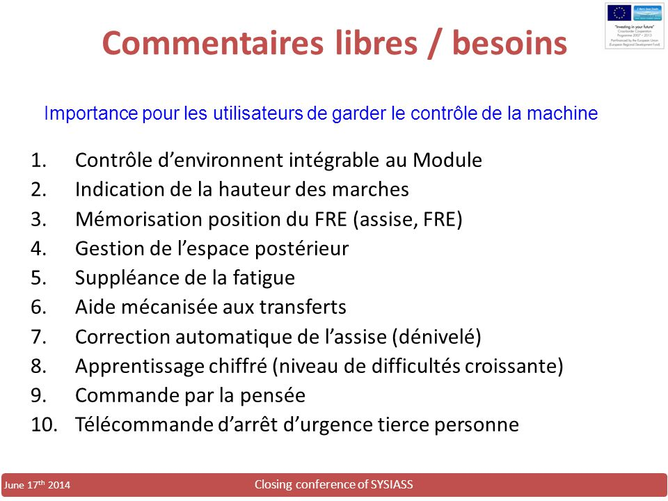 Commentaires libres / besoins