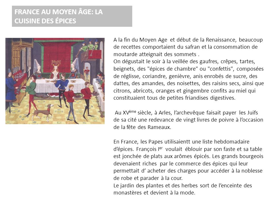 FRANCE AU MOYEN ÂGE: LA CUISINE DES ÉPICES