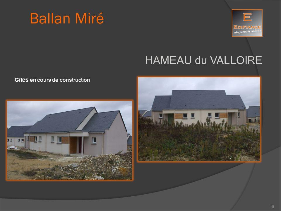 Ballan Miré HAMEAU du VALLOIRE Gîtes en cours de construction