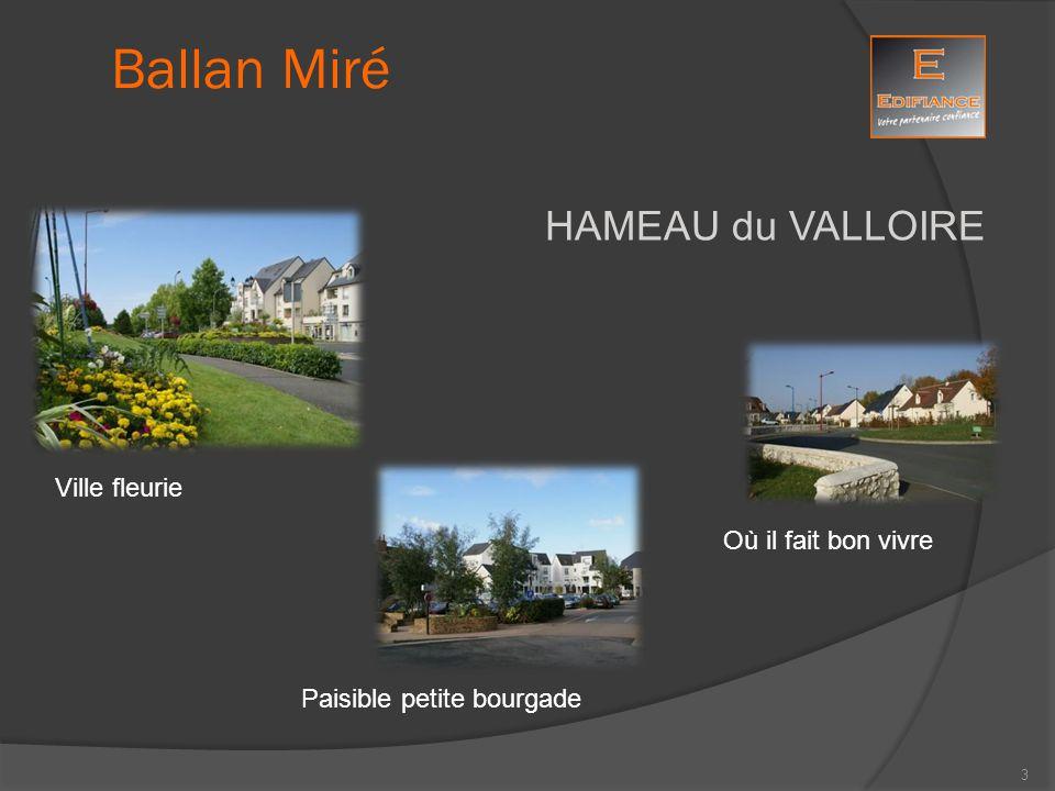 Ballan Miré HAMEAU du VALLOIRE Ville fleurie Où il fait bon vivre