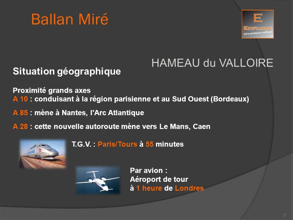 Ballan Miré HAMEAU du VALLOIRE Situation géographique