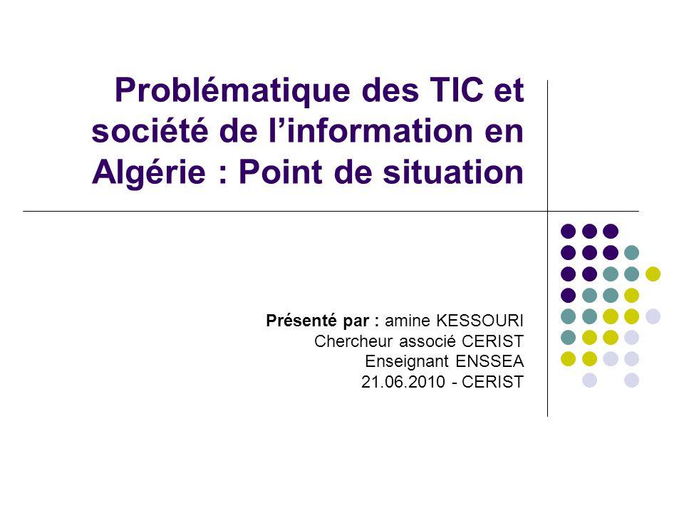 Problématique des TIC et société de l'information en Algérie : Point de situation