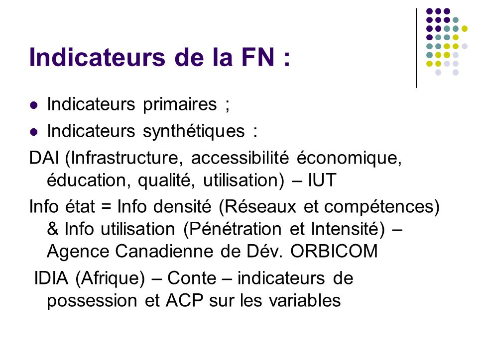 Indicateurs de la FN : Indicateurs primaires ;