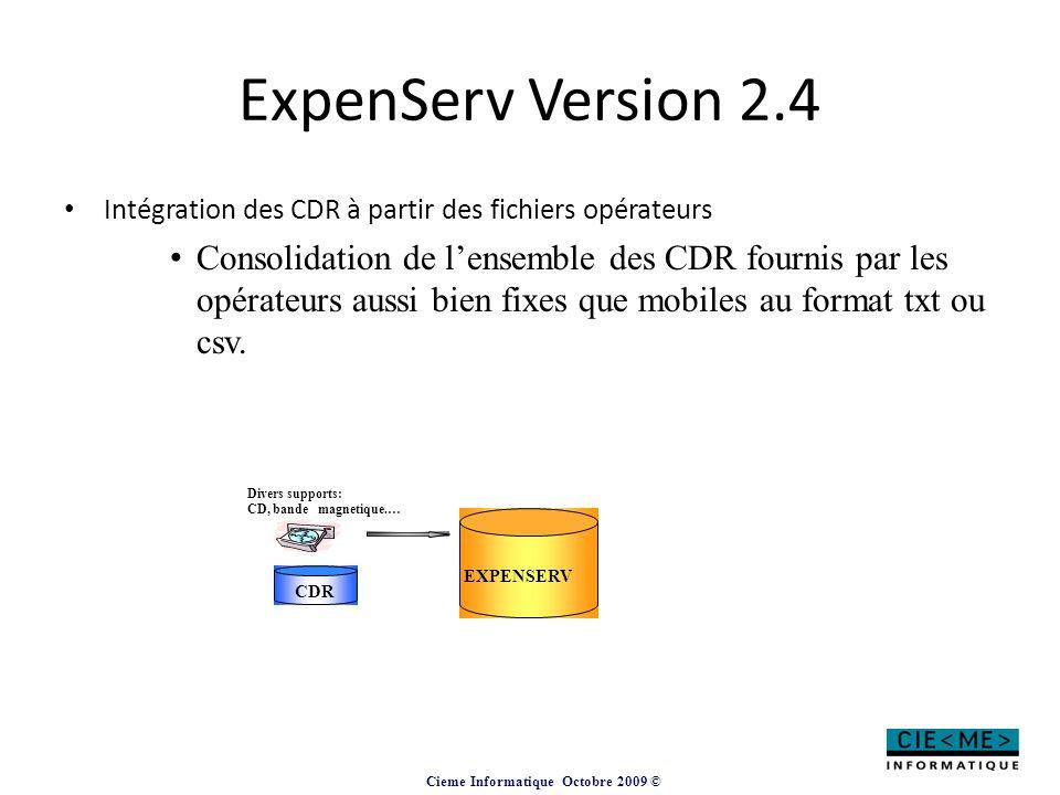 ExpenServ Version 2.4 Intégration des CDR à partir des fichiers opérateurs.
