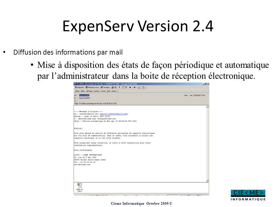ExpenServ Version 2.4 Diffusion des informations par mail.