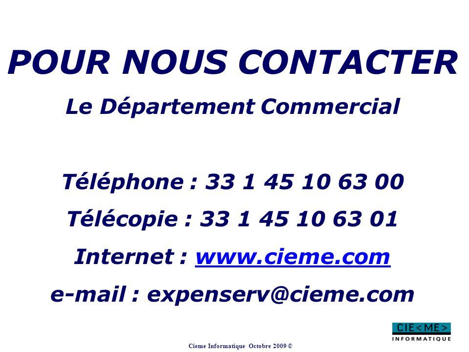 POUR NOUS CONTACTER Le Département Commercial
