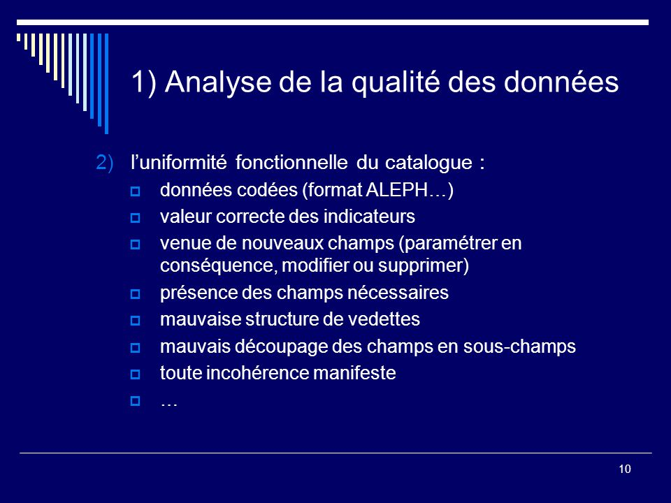 1) Analyse de la qualité des données