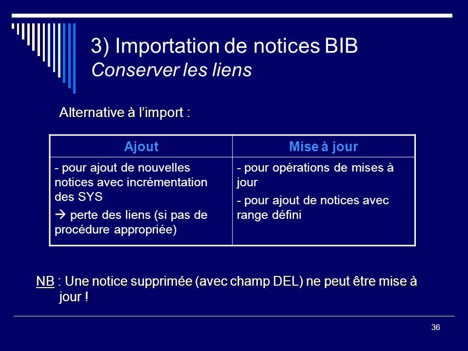 3) Importation de notices BIB Conserver les liens