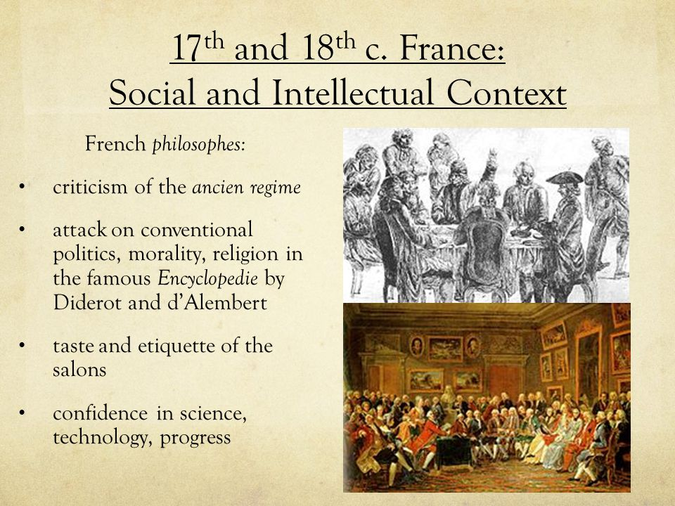 17th and 18th c. France: Social and Intellectual Context