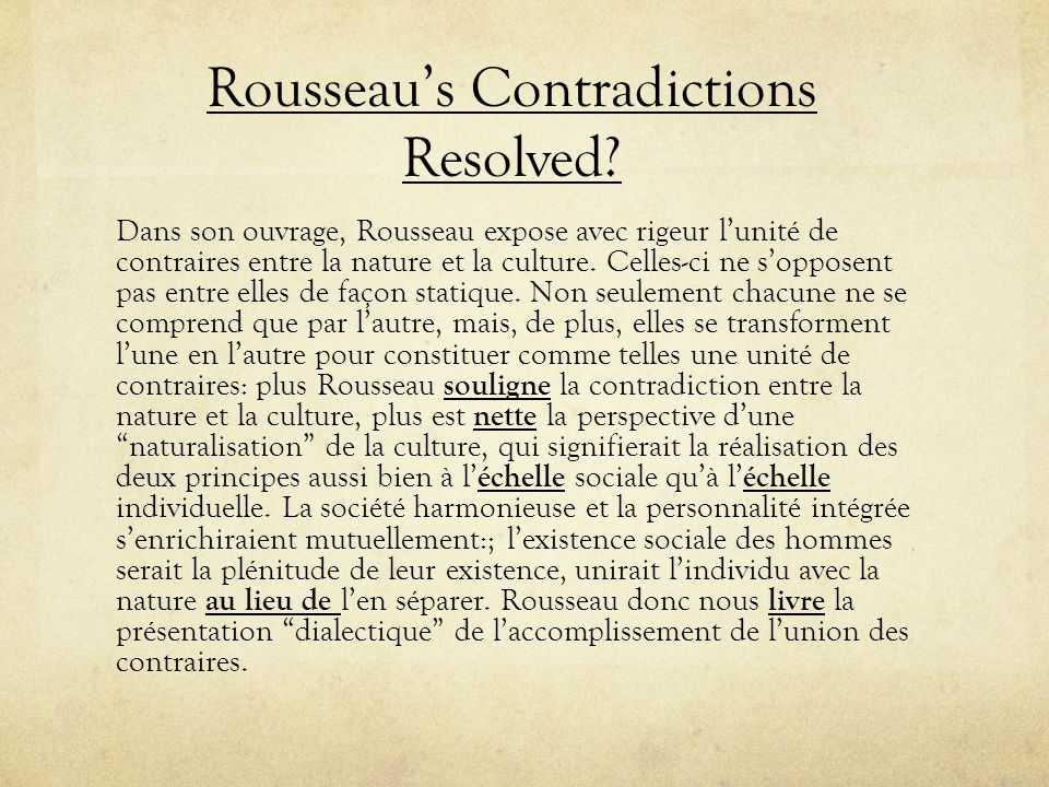 Rousseau's Contradictions Resolved