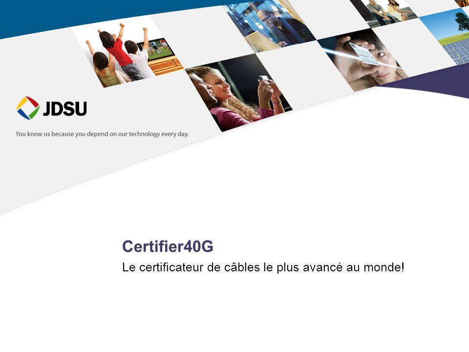 Le certificateur de câbles le plus avancé au monde!