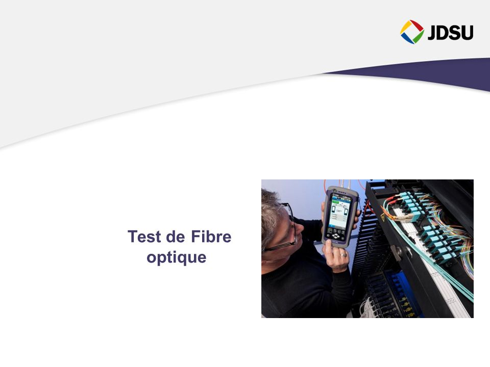 Test de Fibre optique