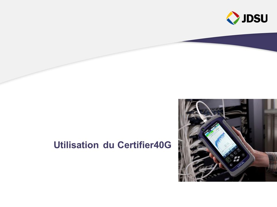 Utilisation du Certifier40G
