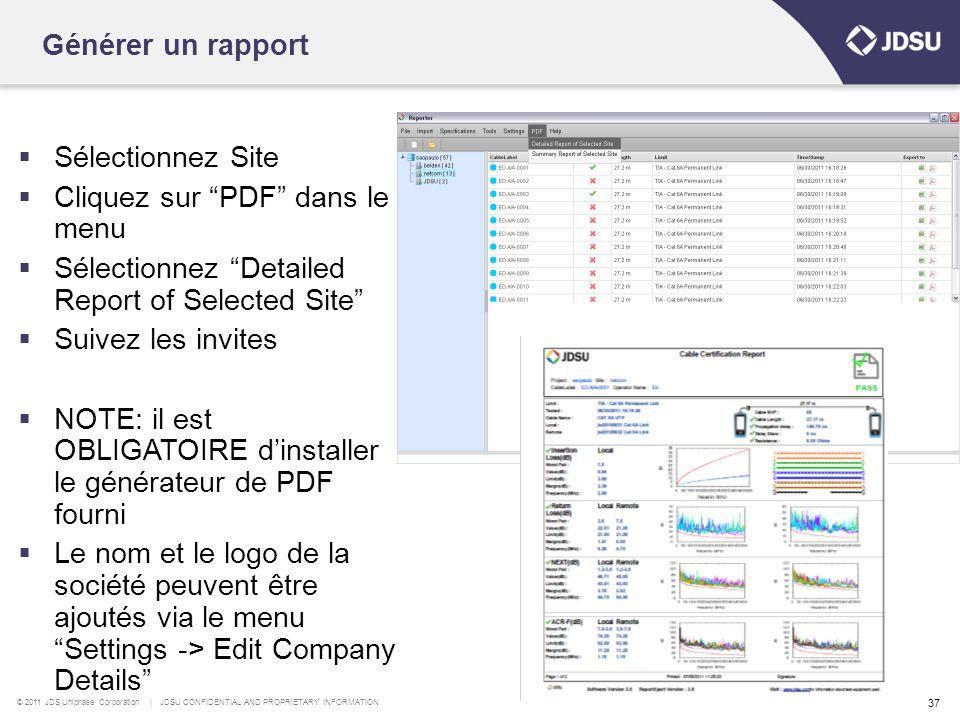 Générer un rapport Sélectionnez Site. Cliquez sur PDF dans le menu. Sélectionnez Detailed Report of Selected Site