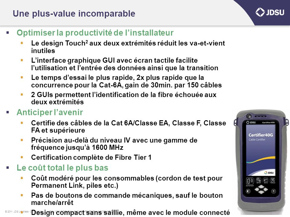 Une plus-value incomparable