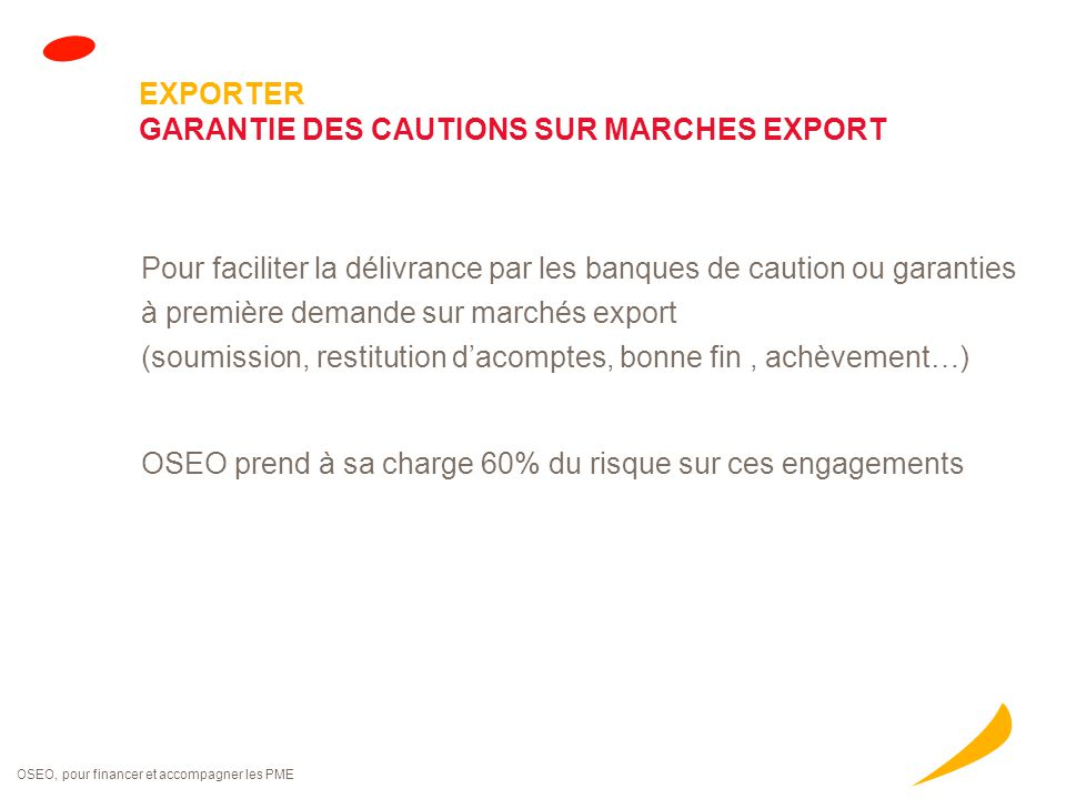 EXPORTER GARANTIE DE PREFINANCEMENT DE COMMANDES EXPORT