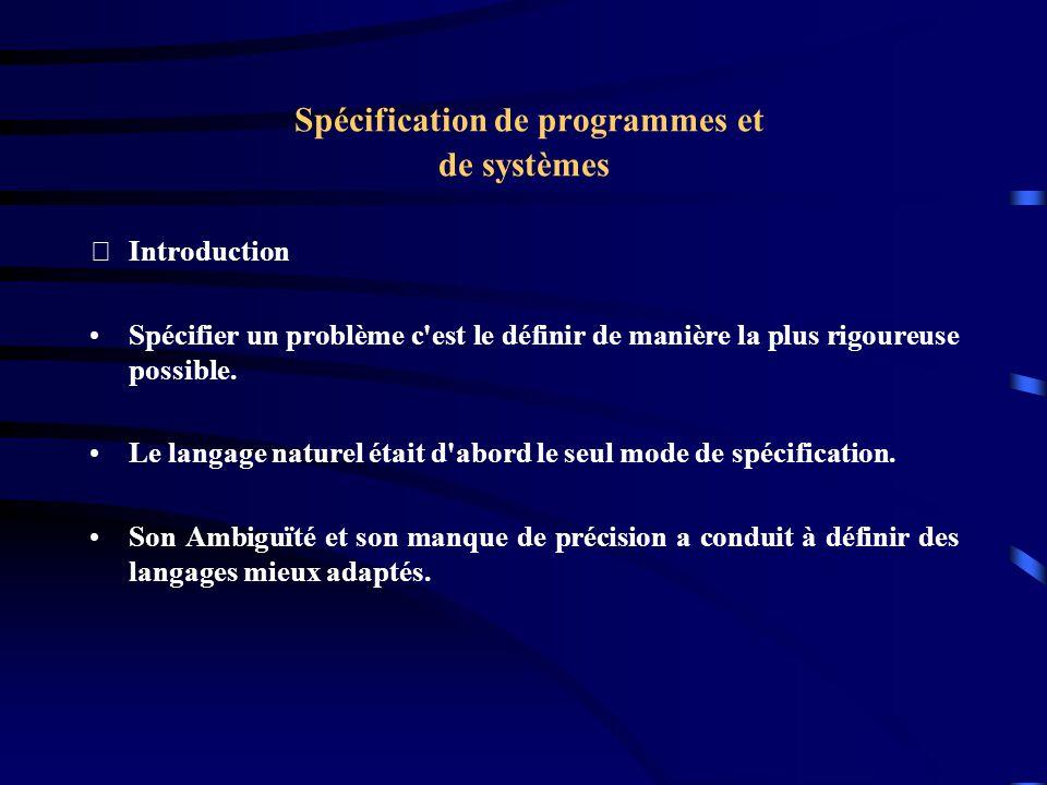 Spécification de programmes et de systèmes