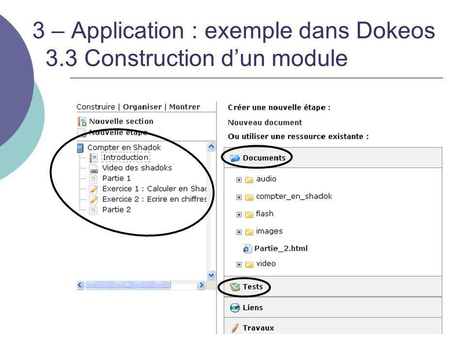 3 – Application : exemple dans Dokeos 3.3 Construction d'un module