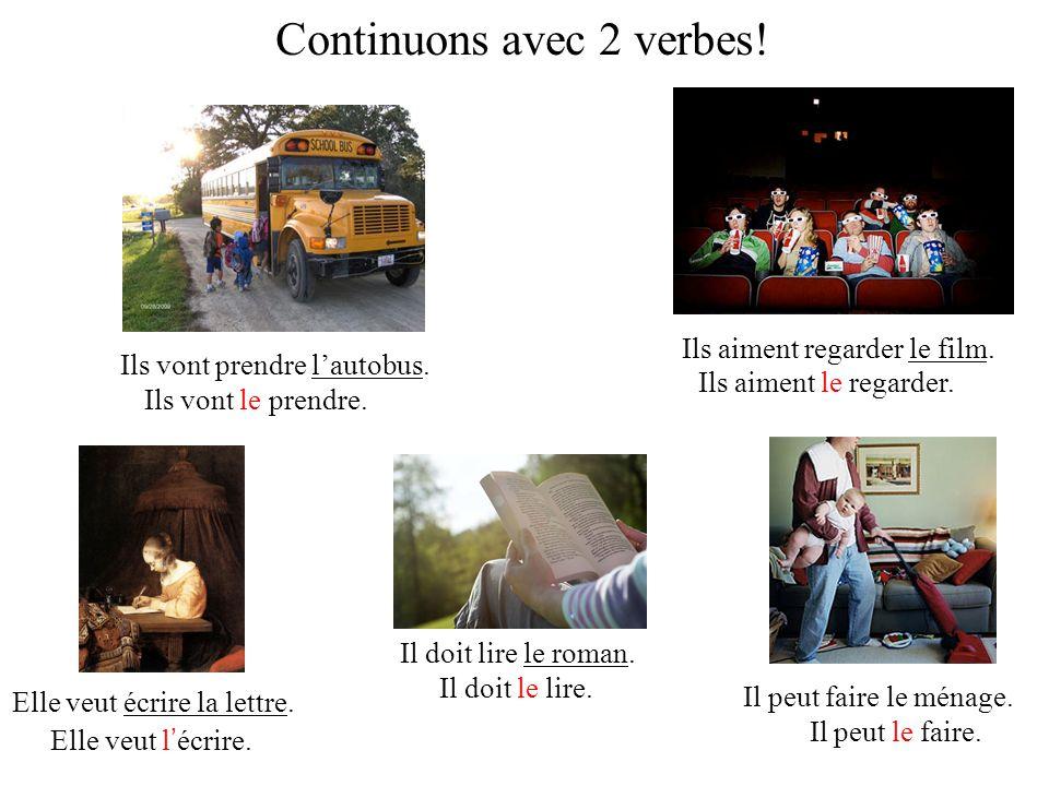 Continuons avec 2 verbes!