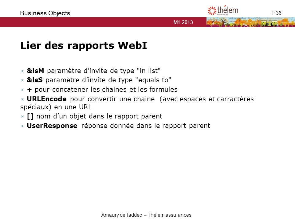 Lier des rapports WebI &lsM paramètre d'invite de type in list