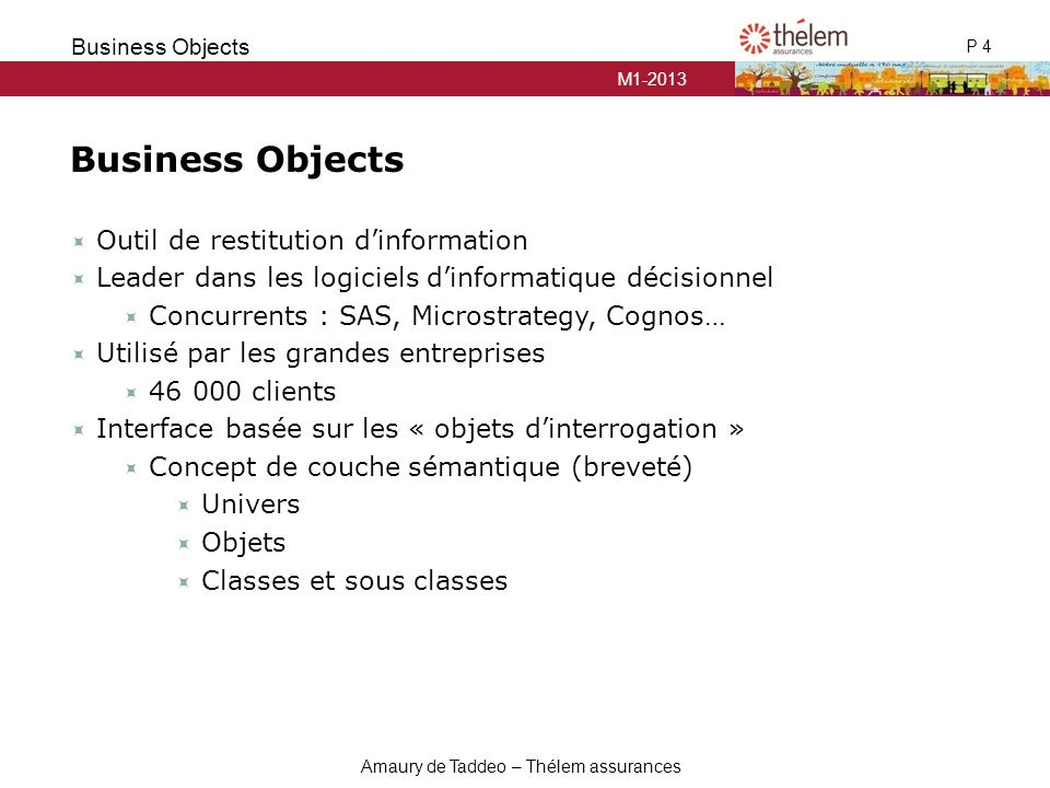 Business Objects Outil de restitution d'information