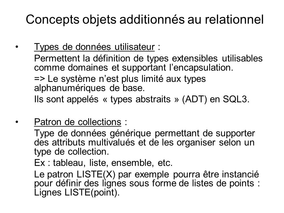 Concepts objets additionnés au relationnel