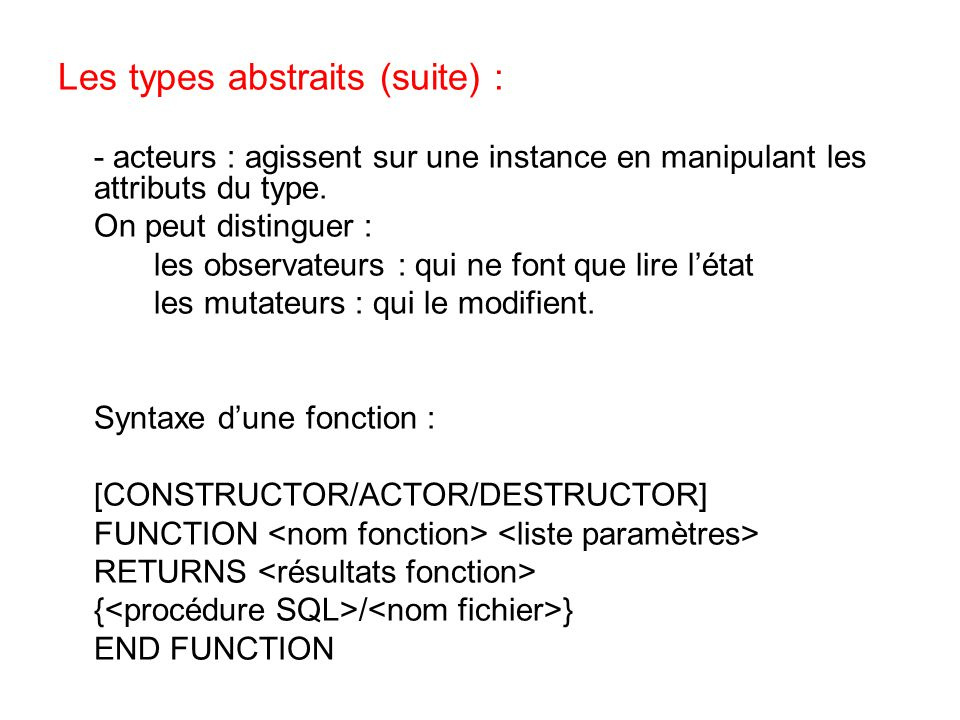 Les types abstraits (suite) :