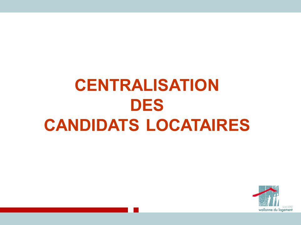 CENTRALISATION DES CANDIDATS LOCATAIRES