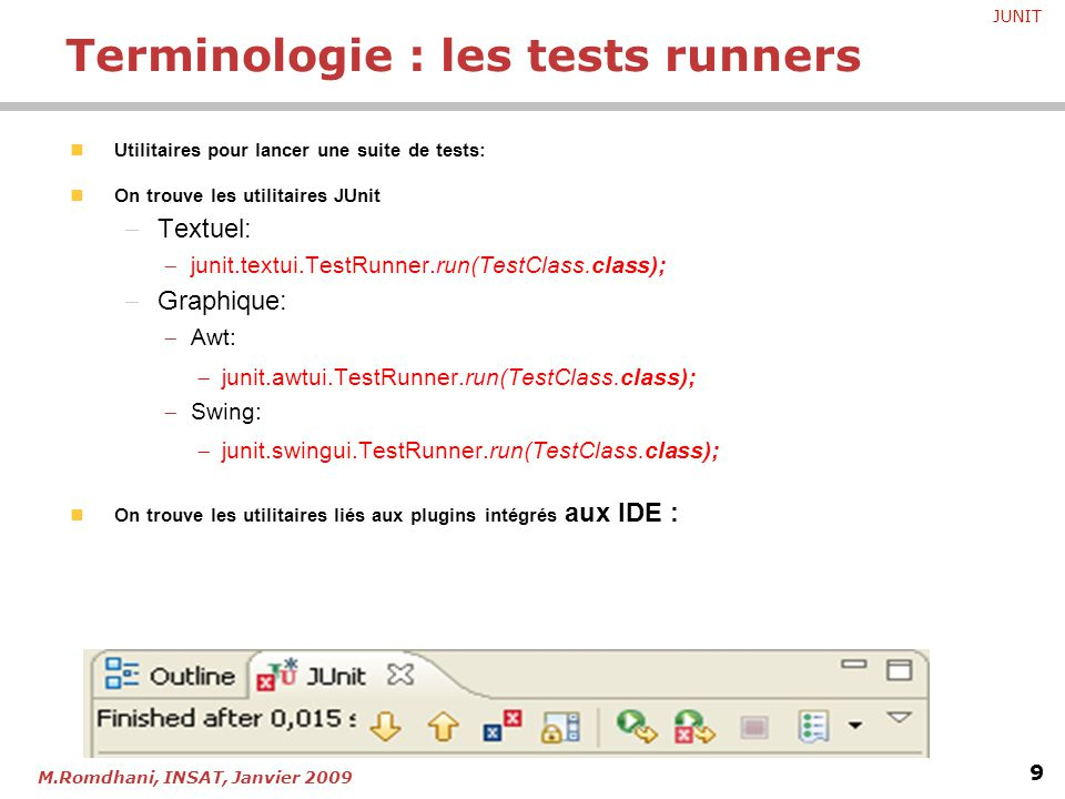 Terminologie : les tests runners