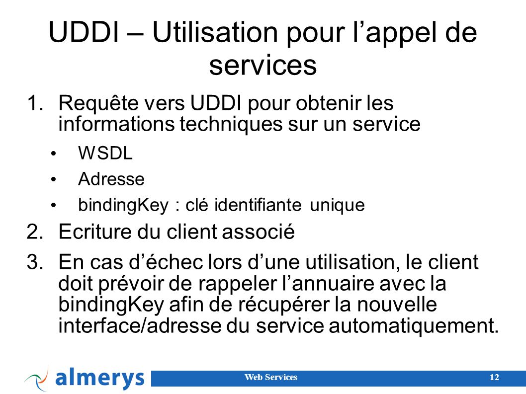 UDDI – Utilisation pour l'appel de services