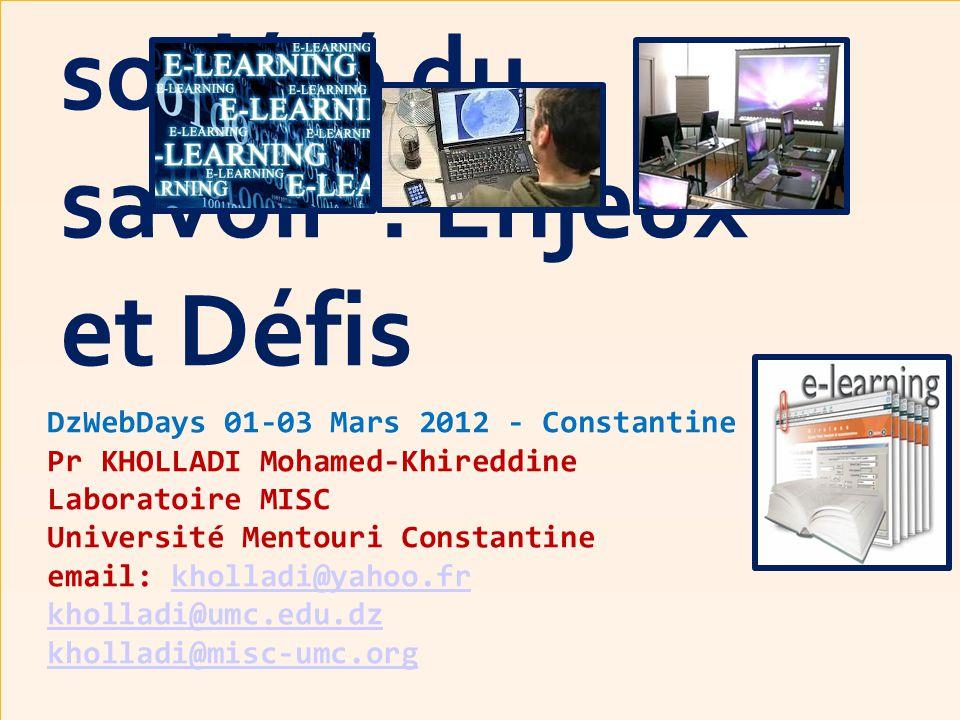 E-Learning ou Enseignement à Distance « EAD » dans la société du savoir : Enjeux et Défis