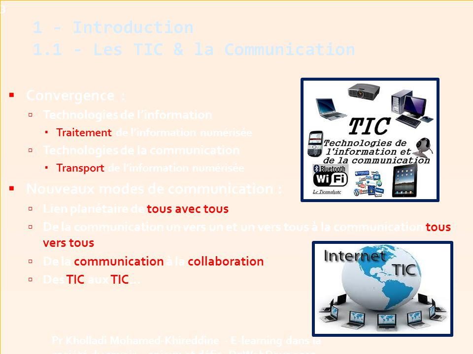 1 - Introduction 1.1 - Les TIC & la Communication