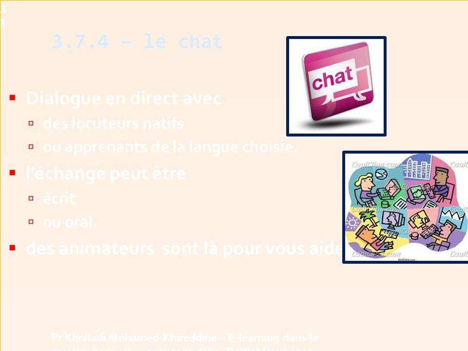 3.7.4 – le chat Dialogue en direct avec l'échange peut être