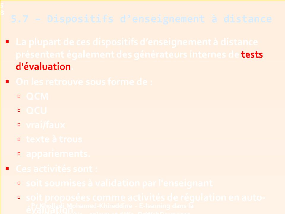 5.7 – Dispositifs d'enseignement à distance