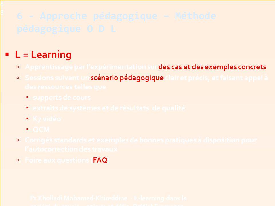 6 - Approche pédagogique – Méthode pédagogique O D L