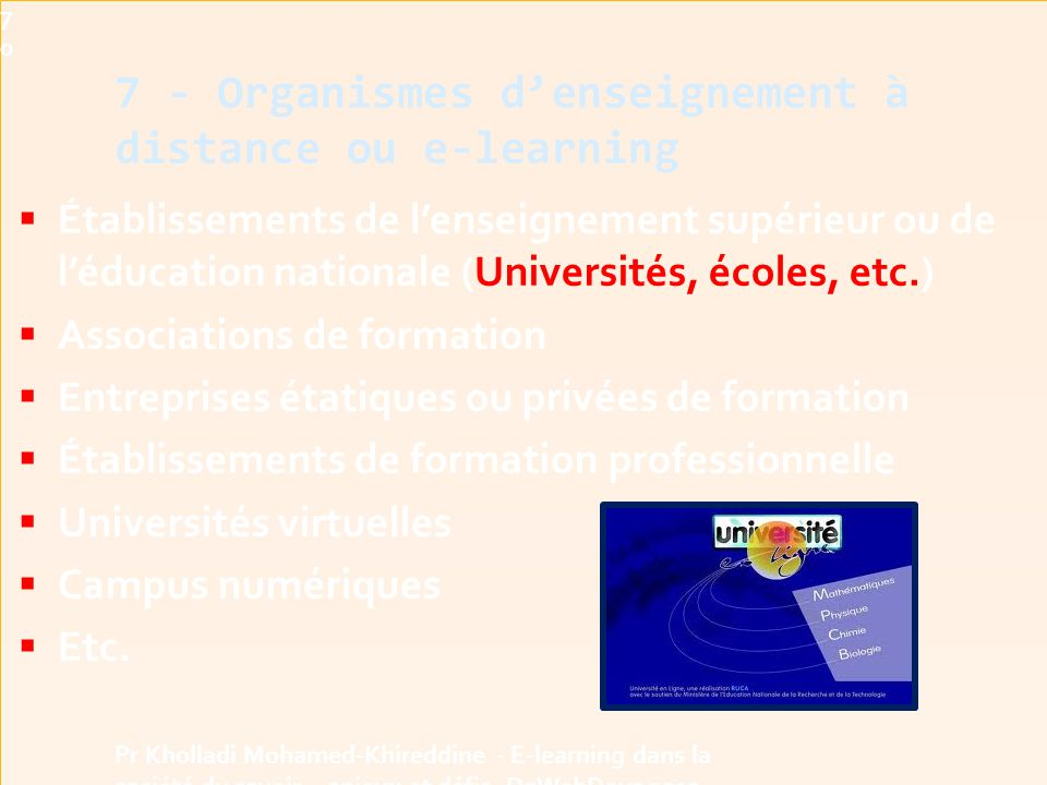 7 - Organismes d'enseignement à distance ou e-learning