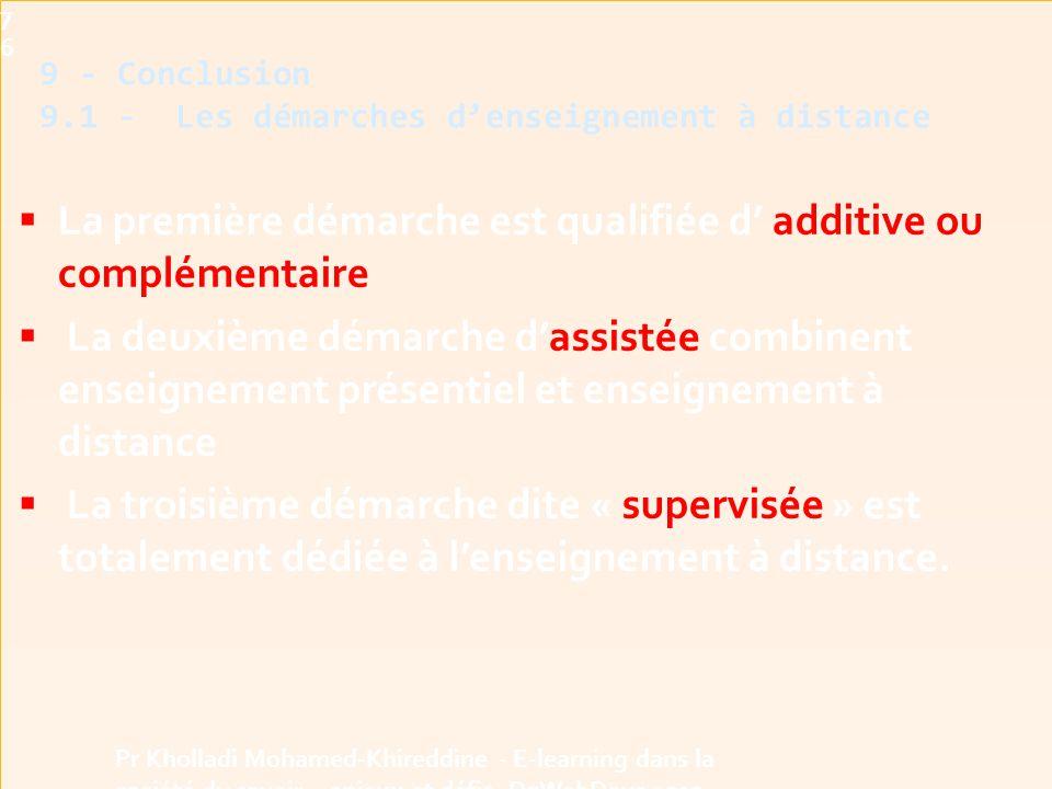 9 - Conclusion 9.1 - Les démarches d'enseignement à distance