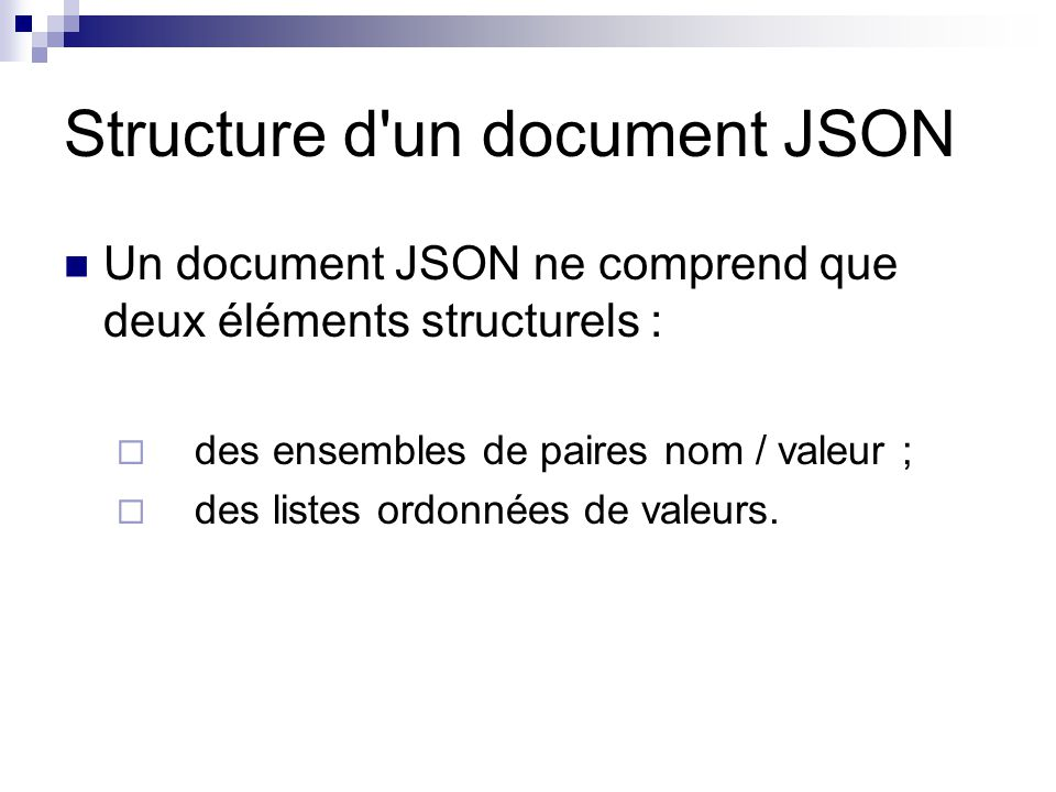 Structure d un document JSON