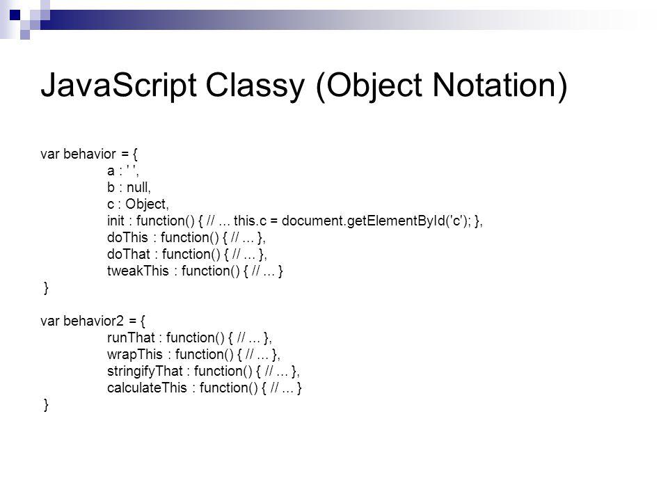 JavaScript Classy (Object Notation)