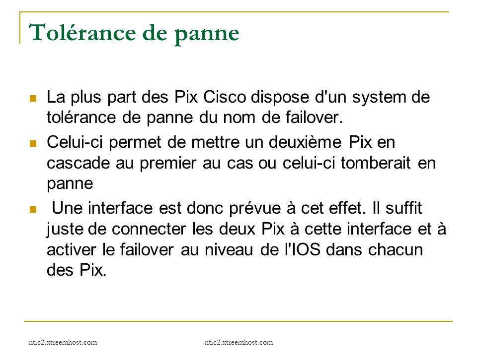 Tolérance de panne La plus part des Pix Cisco dispose d un system de tolérance de panne du nom de failover.
