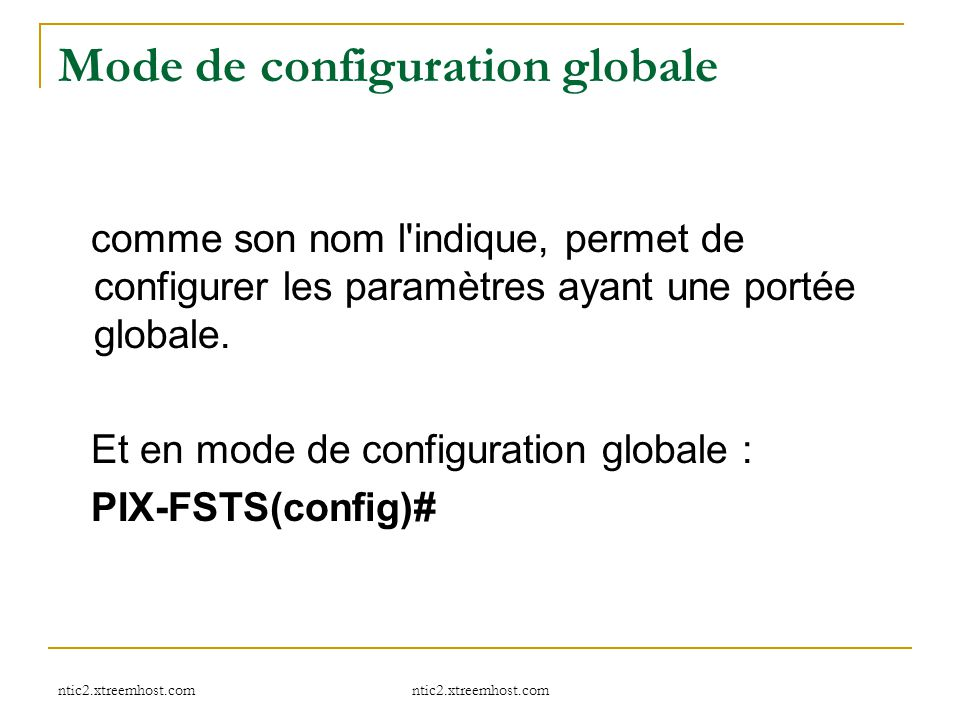 Mode de configuration globale
