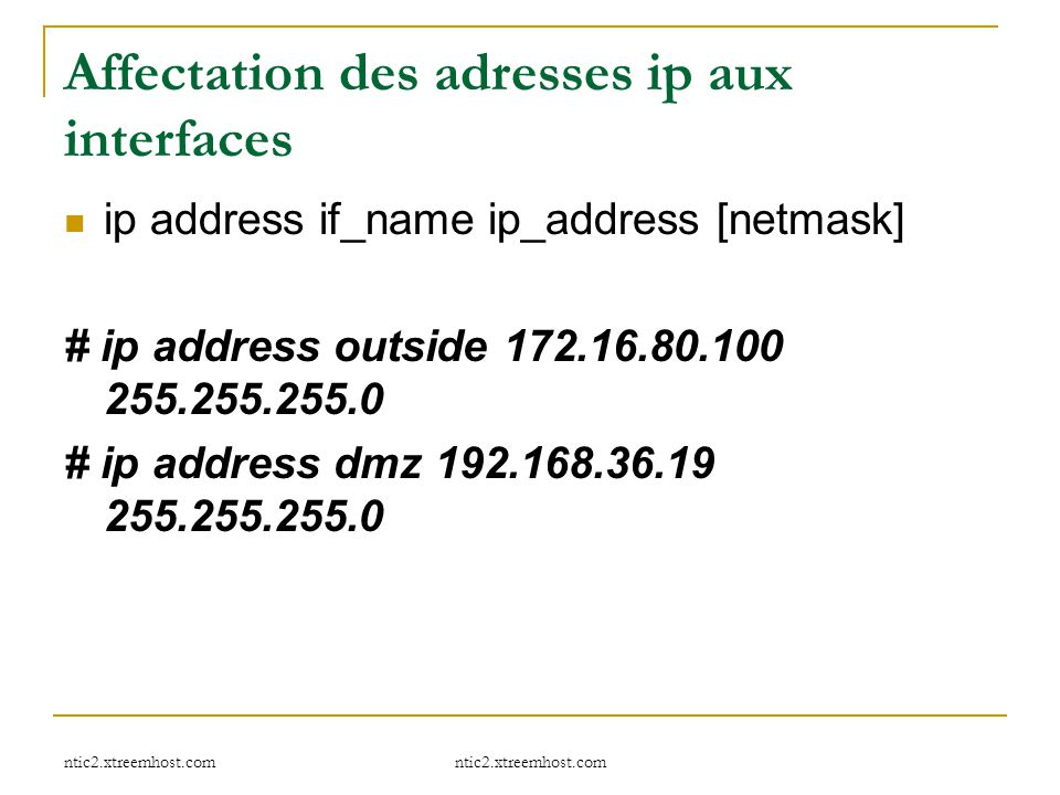 Affectation des adresses ip aux interfaces