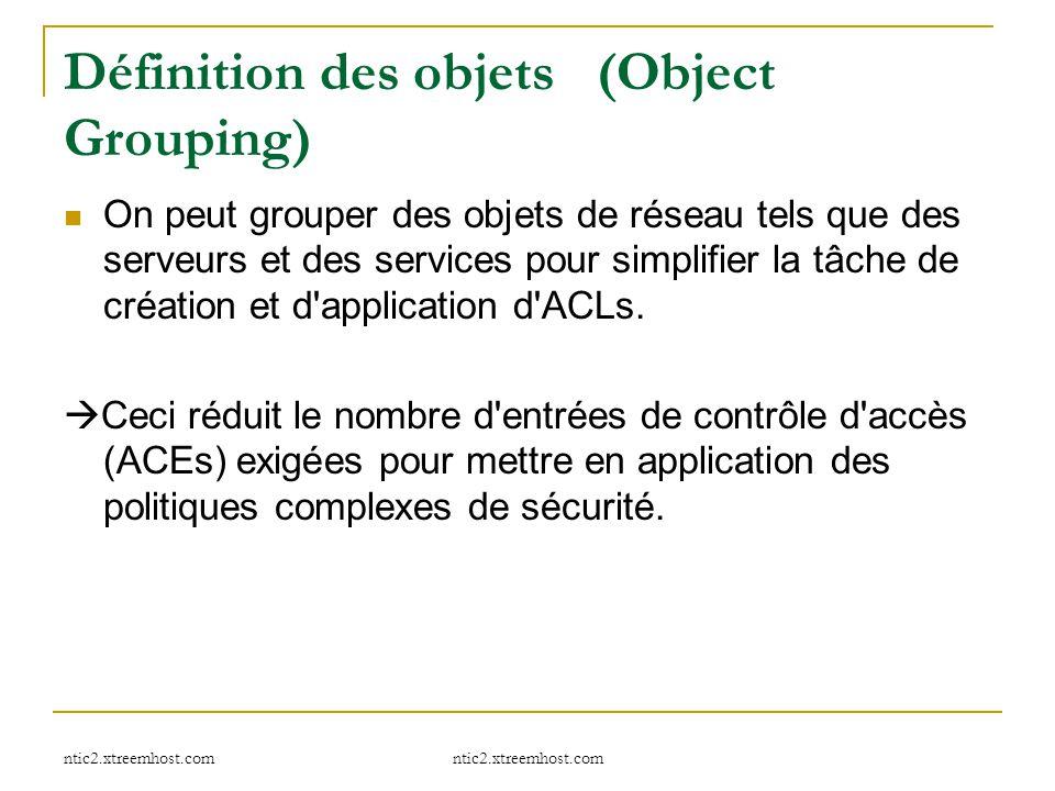 Définition des objets (Object Grouping)