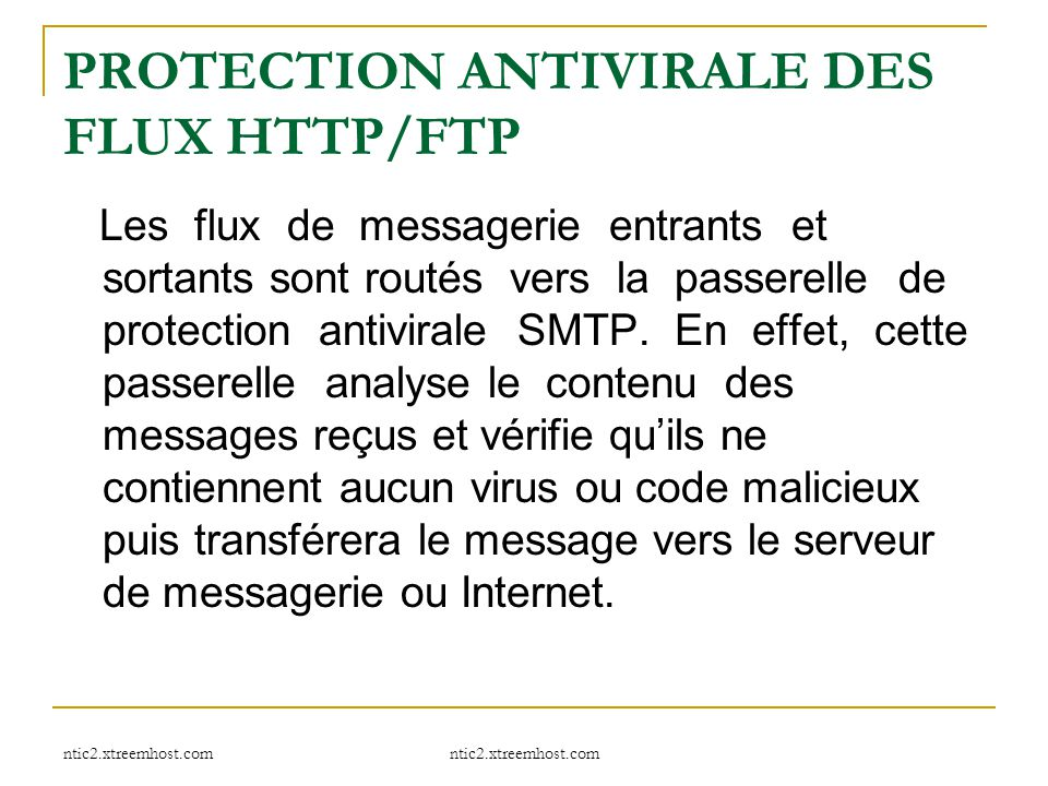 PROTECTION ANTIVIRALE DES FLUX HTTP/FTP