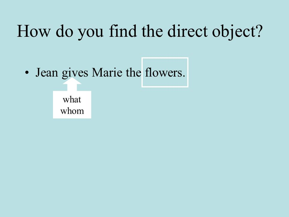 How do you find the direct object