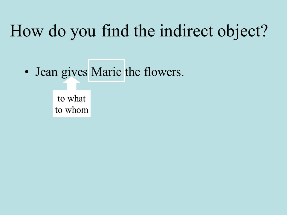 How do you find the indirect object