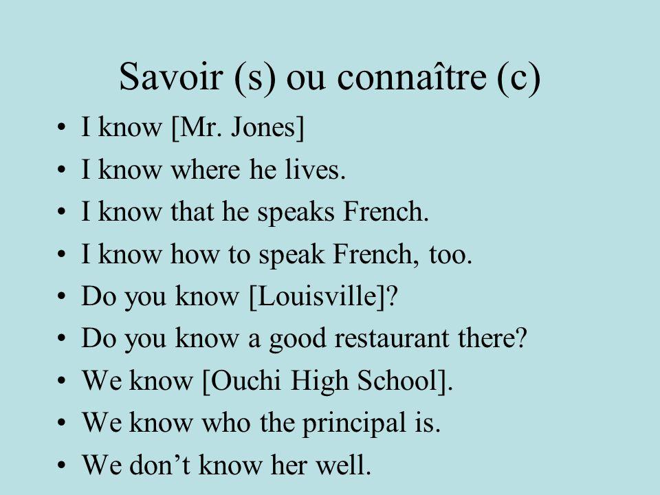 Savoir (s) ou connaître (c)
